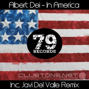 Albert Dei - In America (javi Del Valle Remix) on Revolution Radio
