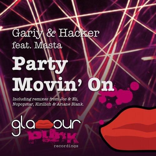 Hacker, Masta, Gariy - Party Movin' On Feat. Masta (original Dub Mix) on Revolution Radio