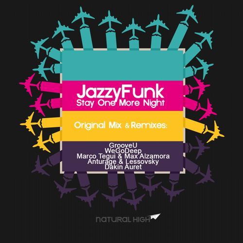 Jazzyfunk - Stay One More Night (grooveu Remix) on Revolution Radio