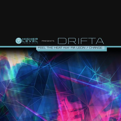 Drifta - Feel The Heat Ft. Fia Leon (original Mix) on Revolution Radio