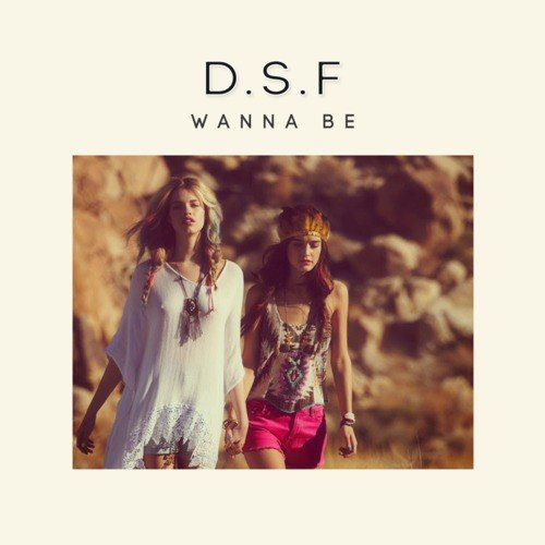 D.s.f - Wanna Be (original Mix) on Revolution Radio