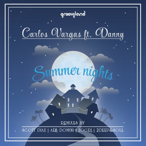 Carlos Vargas Ft. Danny - Summer Nights (zogri Deep Mix) on Revolution Radio