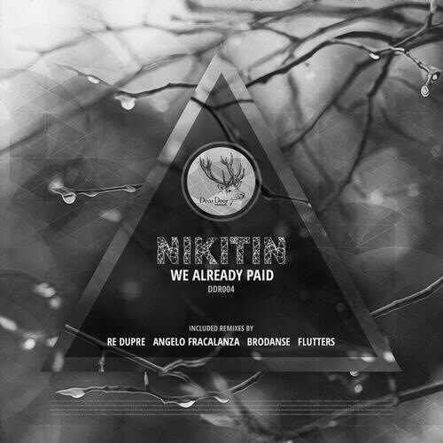 Nikitin – We Already Paid (re Dupre Remix) on Revolution Radio