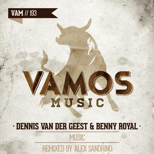 Benny Royal, Dennis Van Der Geest - Music (alex Sandrino Remix) on Revolution Radio