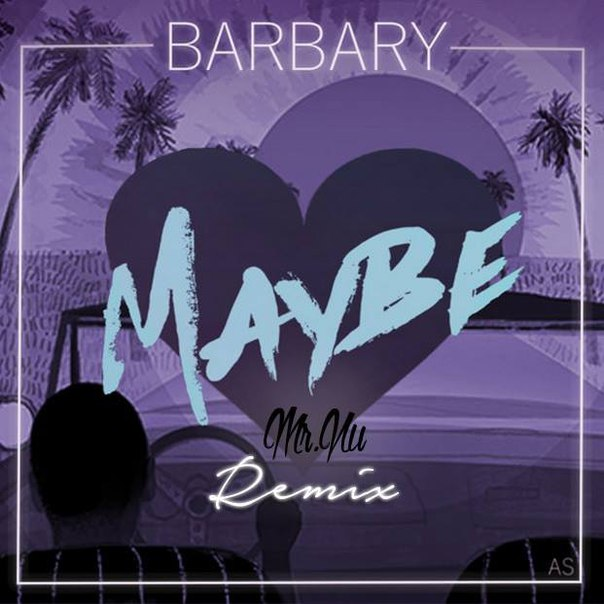 Barbary – Maybe (mr.nu Remix) on Revolution Radio