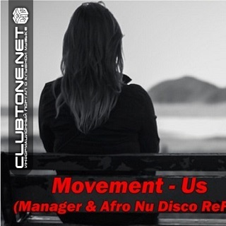 Movement - Us (manager And Afro Nu Disco Refix) on Revolution Radio