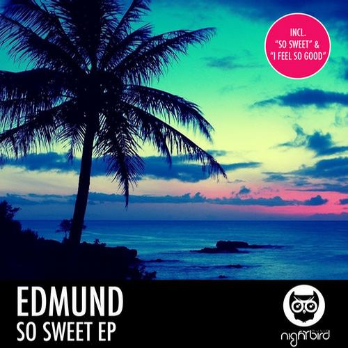 Edmund - So Sweet (original Mix) on Revolution Radio