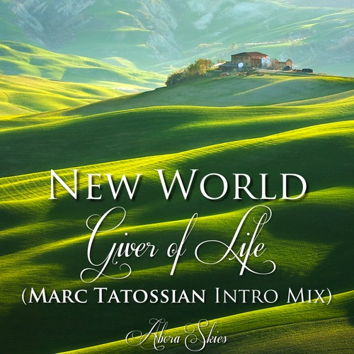 New World - Giver Of Life (marc Tatossian Intro Mix) on Revolution Radio