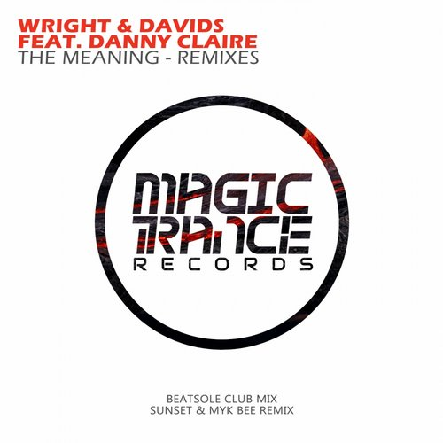 Wright And Davids Feat. Danny Claire - The Meaning (beatsole Club Mix) on Revolution Radio
