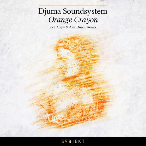Djuma Soundsystem - Orange Crayon (atapy Remix) on Revolution Radio