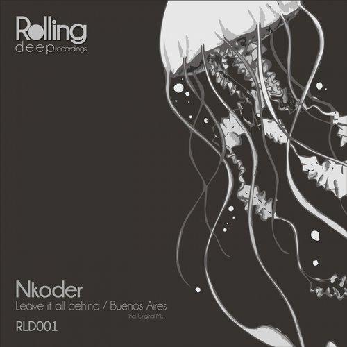 Nkoder - Leave It All Behind (original Mix) on Revolution Radio