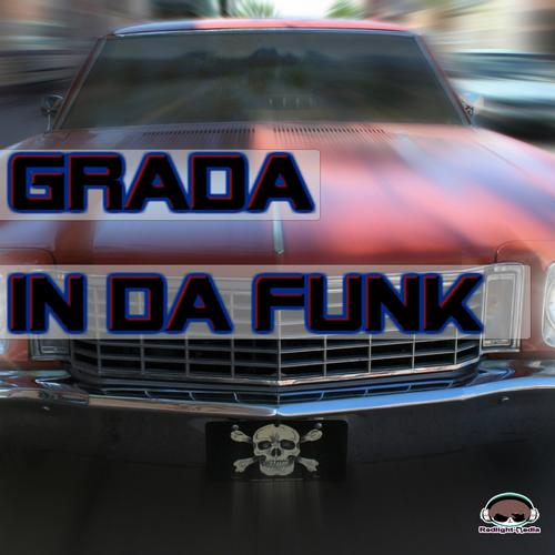 Grada - In Da Funk (Original Mix) on Revolution Radio