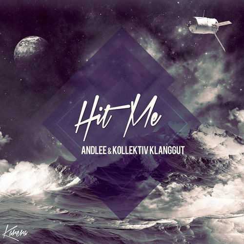 Andlee And Kollektiv Klanggut - Hit Me (ryan Dupree Remix) on Revolution Radio