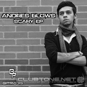 Andres Blows - Scary (original Mix) on Revolution Radio