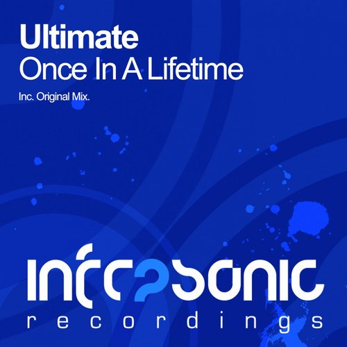 Ultimate - Once In A Lifetime (original Mix) on Revolution Radio