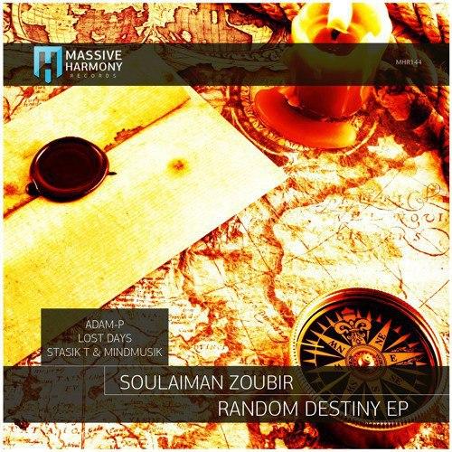Soulaiman Zoubir - Random Destiny (adam-p Remix) on Revolution Radio