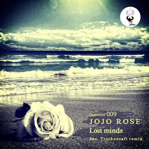Jojo Rose - Lost Minds (original Mix) on Revolution Radio