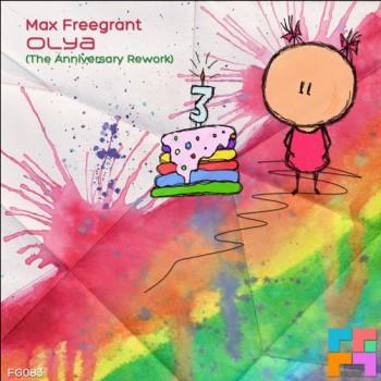 Max Freegrant - Olya (the Anniversary Rework) on Revolution Radio