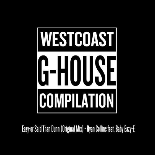 Baby Eazy - E3 - Eazy-er Said Than Dunn (ryan Collins Remix) on Revolution Radio