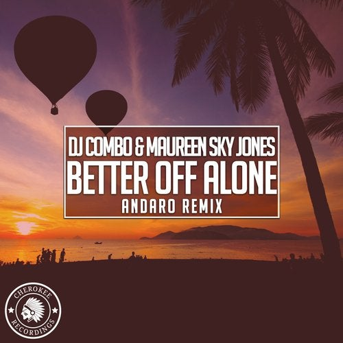 Maureen Sky Jones, Dj Combo - Better Off Alone (andaro Remix) on Revolution Radio