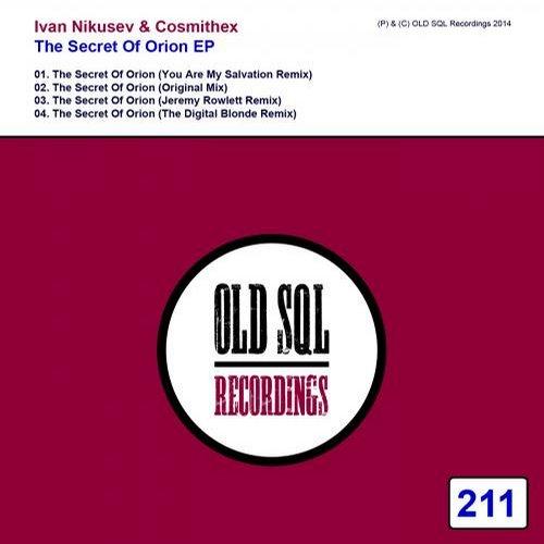 Ivan Nikusev And Cosmithex - The Secret Of Orion (jeremy Rowlett Remix) on Revolution Radio