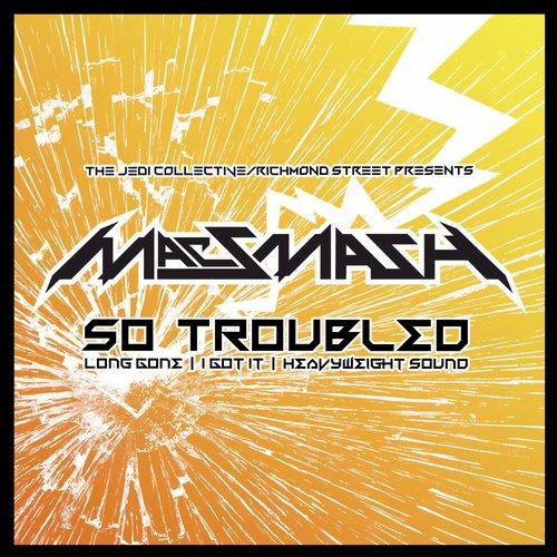 Mac Smash - So Troubled (original Mix) on Revolution Radio