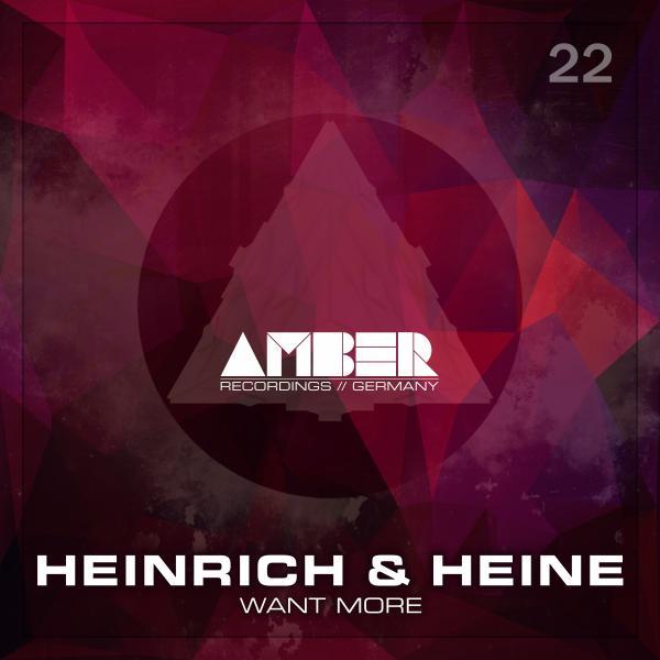Heinrich And Heine - Want More (original Mix) on Revolution Radio
