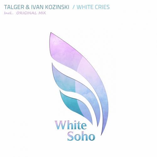 Talger And Ivan Kozinski - White Cries (original Mix) on Revolution Radio