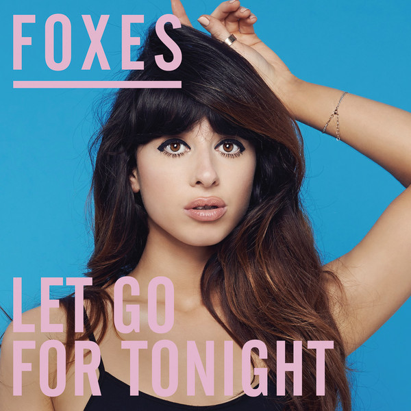 Foxes - Let Go For Tonight (high Contrast Remix) on Revolution Radio