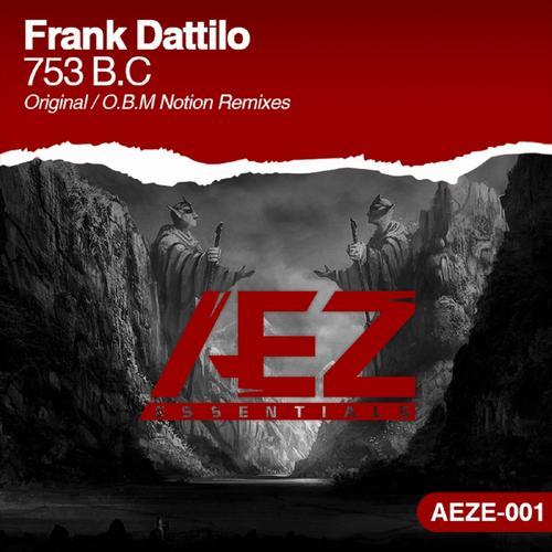 Frank Dattilo - 753 B.c. (original Mix) on Revolution Radio