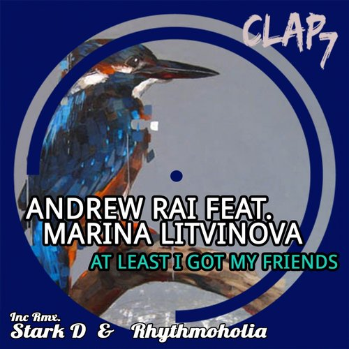 Andrew Rai, Marina Litvinov - At Least I Got My Friends (stark D Remix) on Revolution Radio
