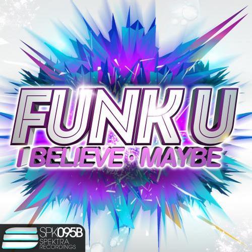 Funk U - I Believe (original Vocal Mix) on Revolution Radio