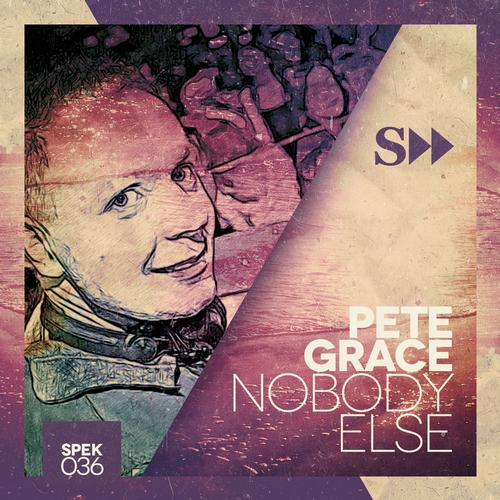 Pete Grace – Nobody Else (original Mix) on Revolution Radio