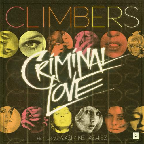 Climbers Feat. Yasmine Azaiez - Criminal Love (original Mix) on Revolution Radio
