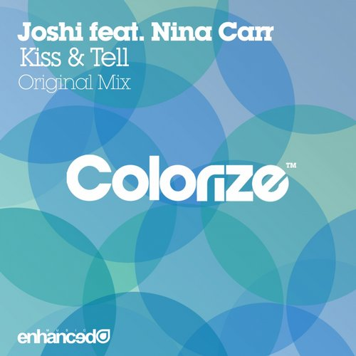 Joshi Ft. Nina Carr - Kiss And Tell (original Mix) on Revolution Radio