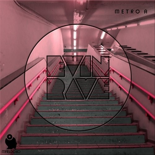 Evin Rave - Metro A (original Mix) on Revolution Radio