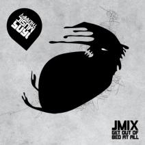 Jmix - Get Out Of Bed At All on Revolution Radio