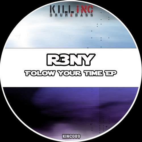 R3ny - Folow Your Time (original Mix) on Revolution Radio