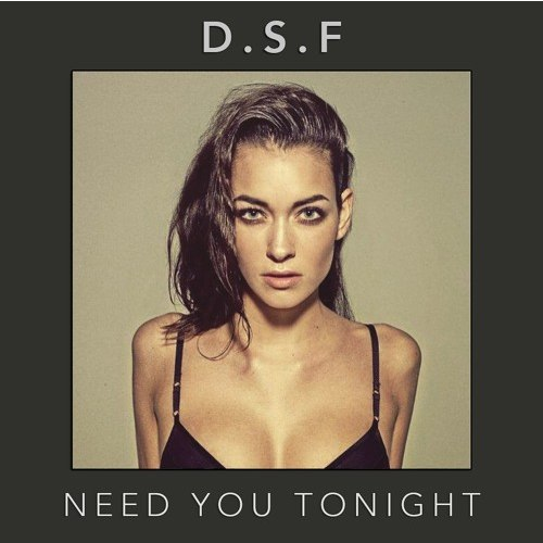 D.s.f - Need Tonight (original Mix) on Revolution Radio