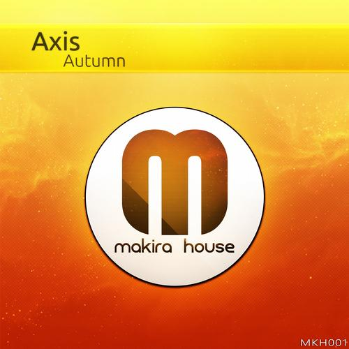 Axis - Autumn (original Mix) on Revolution Radio