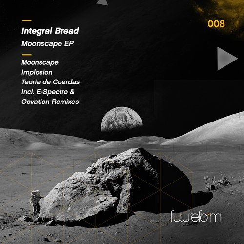 Integral Bread – Teoria De Cuerdas (original Mix) on Revolution Radio