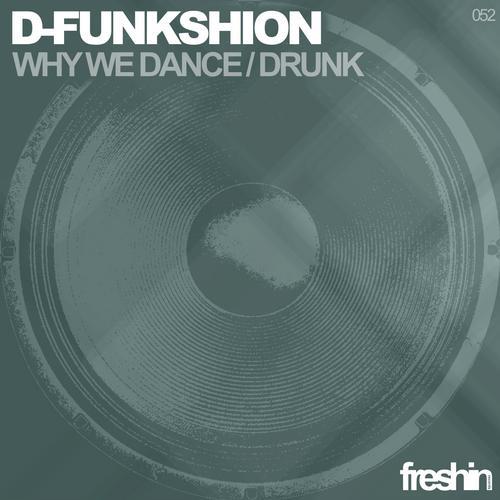 D - Funkshion - Why We Dance (original Mix) on Revolution Radio