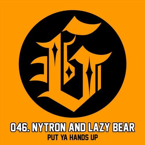 Nytron, Lazy Bear - Put Ya Hands Up (original Mix) on Revolution Radio