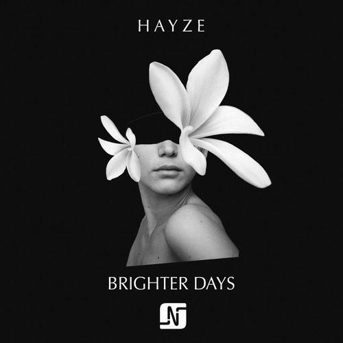 Hayze - Brighter Days (huxley Remix) on Revolution Radio