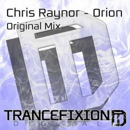 Chris Raynor - Orion (original Mix) on Revolution Radio