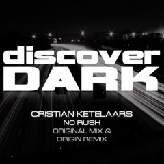 Cristian Ketelaars - No Rush (origins Infected Remix) on Revolution Radio