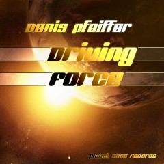 Denis Pfeiffer - Driving Force (martin Decay Remix) on Revolution Radio