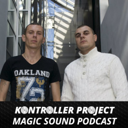 Kontroller Project - Magic Sound Podcast on Revolution Radio