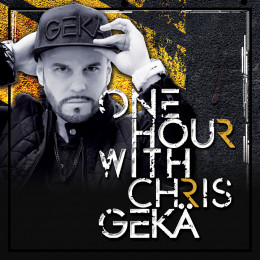 CHRIS GEKÄ - One Hour on Revolution Radio