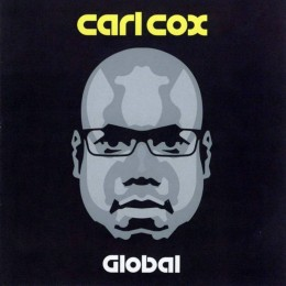 Carl Cox - Global Episode on Revolution Radio